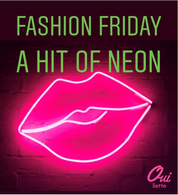 Fashion Friday -A Hit of Neon